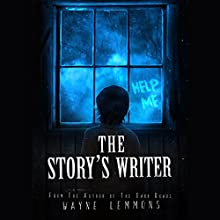 The Story's Writer Audiobook by Wayne Lemmons Narrated by Greta Gorsuch
