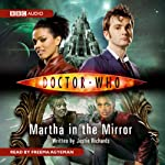Doctor Who: Martha in the Mirror | Justin Richards