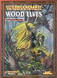 Warhammer Armies Book: Wood Elves