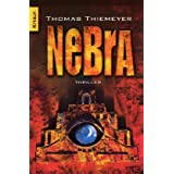 "Nebra: Thrillervon ""Thomas Thiemeyer"""