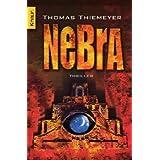 """Nebra: Thrillervon """"Thomas Thiemeyer"""""""