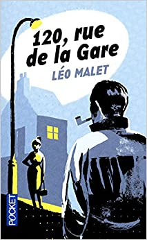 120 Rue De La Gare (French Edition): Leo Malet: 9782266201971: Amazon