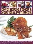 Home-Made Pickles, Chutneys & Relishe...