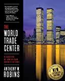 img - for The World Trade Center (Classics of American Architecture) book / textbook / text book