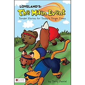 Loveland's: The Main Event | [Terry Daniel]