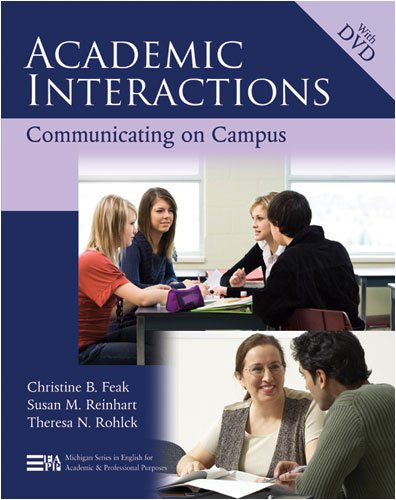 Academic Interactions: Communicating on Campus (Michigan...
