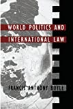 img - for World Politics and International Law (Duke Press policy studies) book / textbook / text book