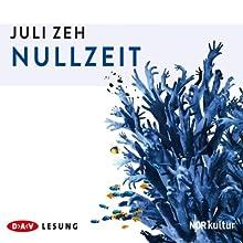 Nullzeit | Livre audio Auteur(s) : Juli Zeh Narrateur(s) : Britta Steffenhagen, Thomas Sarbacher