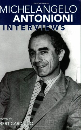 Michelangelo Antonioni: Interviews (Conversations with...