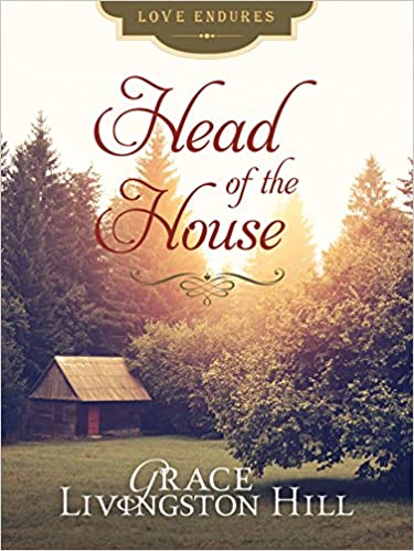 Head of the House (Love Endures)