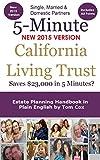 The 5 Minute California Living Trust - Estate Planning Handbook in Plain English