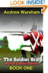 The Soldier Brat (Man of Conflict Ser...