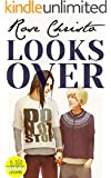 Looks Over (Gives Light Series Book 2) (English Edition)