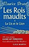 echange, troc Maurice Druon - Les Rois maudits, tome 6 : Le Lis et le Lion