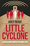 img - for Little Cyclone: The Girl Who Started the Comet Line (Dialogue Espionage Classics) book / textbook / text book