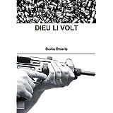 Dieu Li Voltdi Duilio Chiarle