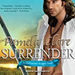 MacKinnon's Rangers, Book 1: Surrender (       UNABRIDGED) by Pamela Clare Narrated by Kaleo Griffith