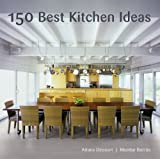 150 Best Kitchen Ideas (0061704407) by Borràs, Montse