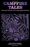 img - for Campfire Tales: Ghoulies, Ghosties, And Long-Leggety Beasties (Campfire Books) book / textbook / text book