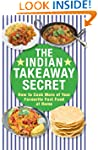 The Indian Takeaway Secret: How to Co...