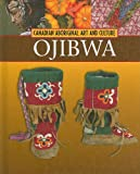 Ojibwa (Canadian Aboriginal Art & Culture)