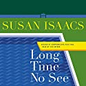 Long Time No See: A Novel Audiobook by Susan Isaacs Narrated by Cristine McMurdo-Wallis