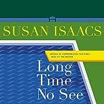 Long Time No See: A Novel | Susan Isaacs