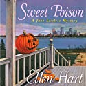 Sweet Poison: Jane Lawless, Book 16 (       UNABRIDGED) by Ellen Hart Narrated by Aimee Jolson