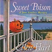 Sweet Poison: Jane Lawless, Book 16 | Ellen Hart