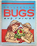 img - for Collecting Bugs and Things: A Science Activity Story Book book / textbook / text book