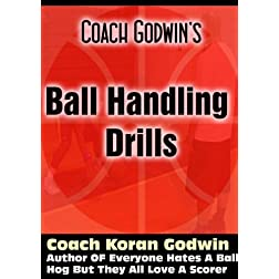 Coach Godwin's Ball Handling Drills