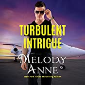 Turbulent Intrigue: Billionaire Aviators, Book 4 | Melody Anne