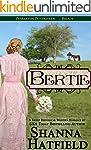 Bertie: (A Sweet Historical Western R...