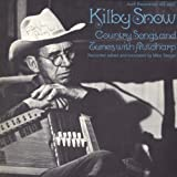 Kilby Snow: Country Songs & Tunes With Autoharp