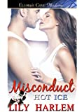 Misconduct (Hot Ice series Book 6)