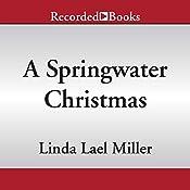 A Springwater Christmas | Linda Lael Miller