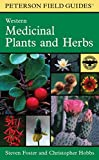 img - for A Field Guide to Western Medicinal Plants and Herbs (Peterson Field Guides) book / textbook / text book