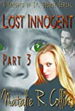 Lost Innocent Book 3 (A Knights of St. George Serial)