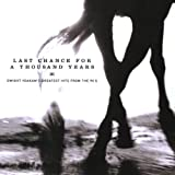 Last Chance for a Thousand Years