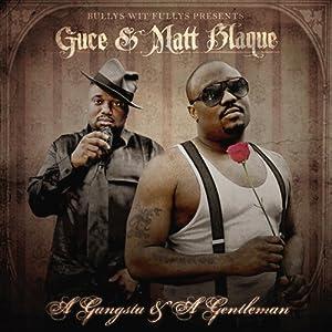 A Gangsta And A Gentleman