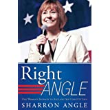 Right Angle: One Woman's Journey to Reclaim the Constitution ~ Sharron Angle