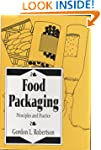 Food Packaging: Principles and Practi...