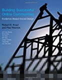 img - for Building Successful Online Communities: Evidence-Based Social Design (MIT Press) book / textbook / text book