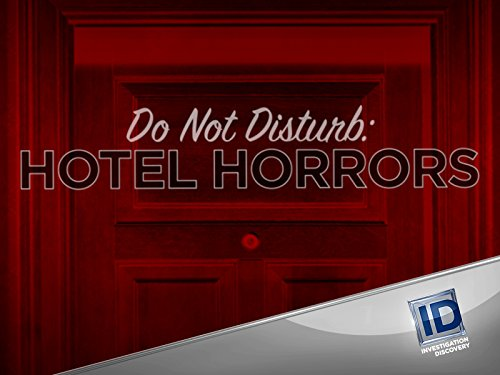 Do Not Disturb Hotel Horrors Season 1