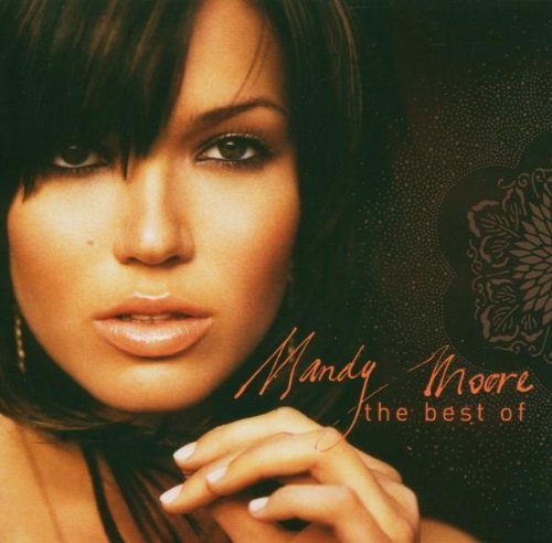 Mandy Moore - Best of (W/Dvd) - Zortam Music