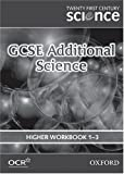 Twenty First Century Science: GCSE Additional Science Higher Level Workbook B4, C4, P4