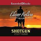 Shotgun Hörbuch von Elmer Kelton Gesprochen von: Jack Garrett
