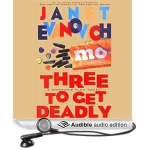 Three to Get Deadly: Stephanie Plum, Book 3