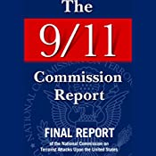 The 9/11 Commission Report: Final Report of the National Commission on Terrorist Attacks   [National Commission on Terrorist Attacks]