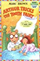 Arthur Tricks the Tooth Fairy (Step into Reading Sticker Books)